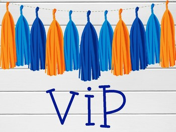 Blue and Orange VIP Signs