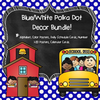Blue and White Polka Dot Classroom Decor Bundle