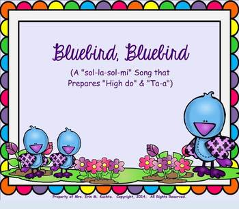 Bluebird, Bluebird: Prep. High Do' & Practicing Ta-a - PPT Edition