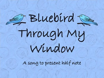 Bluebird Through My Window