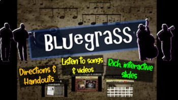 Bluegrass: A comprehensive & engaging Music History PPT (links, handouts & more)