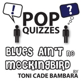Blues Ain't No Mockingbird Pop Quiz & Discussion Questions
