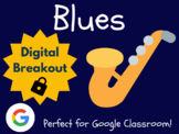 Blues - Digital Breakout! (Escape Room, Brain Break, Black History Month)