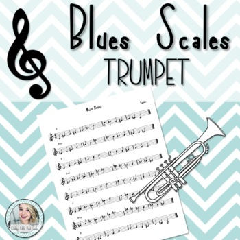 Blues Scales - Trumpet