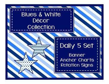 Blues & White Decor:  Daily 5 Set