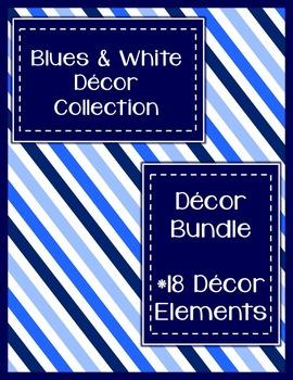 Blues & White Decor:  Decor Bundle