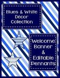 Blues & White Decor: Welcome Banner & Editable Pennants
