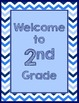 Blues & White Decor:  Welcome to ___ Grade Poster-Chevrons