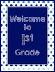 Blues & White Decor:  Welcome to ___ Grade Poster-Polka Dots
