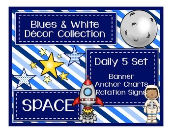 Blues & White/Space Decor: Daily 5 Set