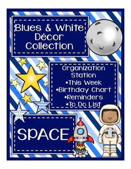 Blues & White/Space Decor: Organization Station