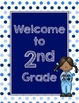Blues & White/Space Decor: Welcome to ____ Grade Poster-Dots