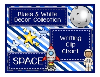 Blues & White/Space Decor: Writing Clip Chart