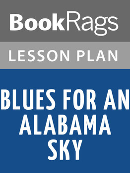 Blues for an Alabama Sky Lesson Plans