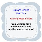 Bluford Series Quizzes - Growing Mega Bundle for Distance
