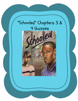 """Bluford Series """"Schooled"""" Chapters 3 & 4 Quizzes- self-grading google drive"""