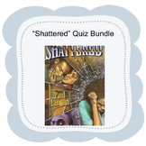 """Bluford Series """"Shattered"""" Quiz Bundle Distance Learning"""