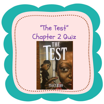 "Bluford Series ""The Test"" Chapter 2 Quiz"