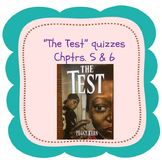 """Bluford Series """"The Test"""" Chapters 5 & 6 Quizzes"""