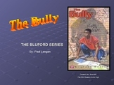 Bluford series- The Bully