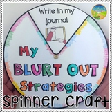 Blurting Out Strategies Spinner Craft
