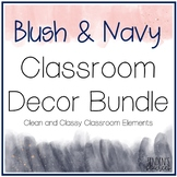 Blush and Navy Theme Editable Classroom Decor