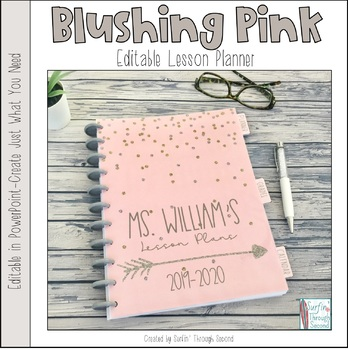 Blushing Pink Editable Teacher Binder / Lesson Planner 2017-18 and 2018-19