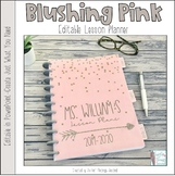 Blushing Pink Editable Teacher Binder / Lesson Planner 2017-18