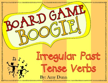 Board Game Boogie: Irregular Past Tense Verbs