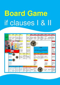 Board Game - If Clauses / Conditional Sentences Type 1 and 2
