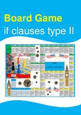 Board Game - If Clauses / Conditional Sentences Type 2