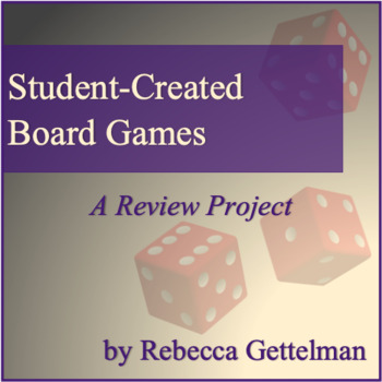 Student-Created Board Games: A Review Project with Rubric
