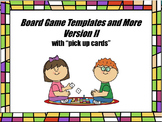 Board Game Templates and More - VERSION  II with BONUS Grading Rubric