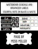 Board Labels and Schedule