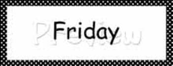 Signs - Calendar - Subjects - Schedule -  Black with White Polka Dots