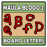 Board letters - Maula Blood 2 (Halloween Special)
