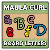 Board letters - Maula Curl