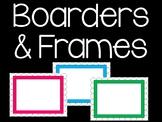 Boarders & Frames