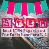 Boat STEM for Early Learners {K-2}