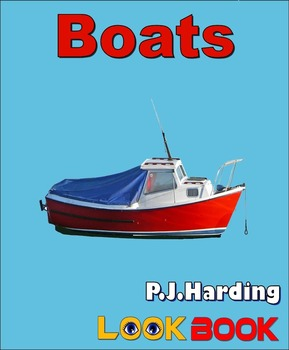 Boats. A LOOK BOOK Easy Reader