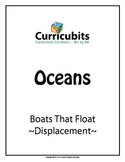 Boats That Float - Displacement   Theme: Oceans   Scripted