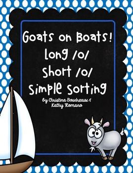 Goats on Boats!  Long and Short /o/ Simple Sorting Activity