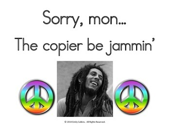 Bob Marley Broken Copier Sign