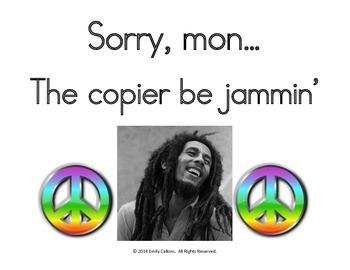 Bob Marley Broken Copier Sign
