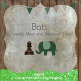Bob: Wendy Mass & Rebecca Stead: a CCSS-aligned close reading novel study