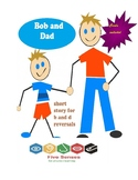 Bob and Dad B D reversal short story