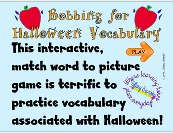 Bobbing for Halloween Vocabulary Interactive Game; Surperb