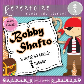 Bobby Shafto {Prepare, Present and Practice 2 beat meter}