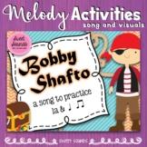 Bobby Shafto Melody Practice Activities - La