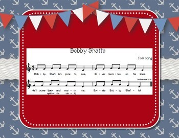 Bobby Shafto - Nautical Folk Song with Rhythmic Accompaniment